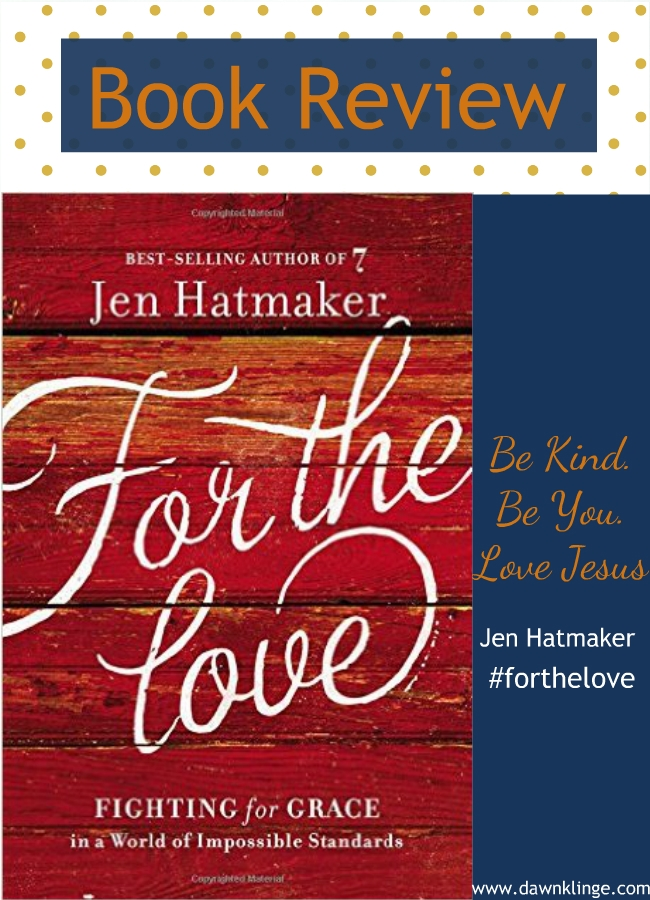 a review of Jen Hatmaker's For the Love