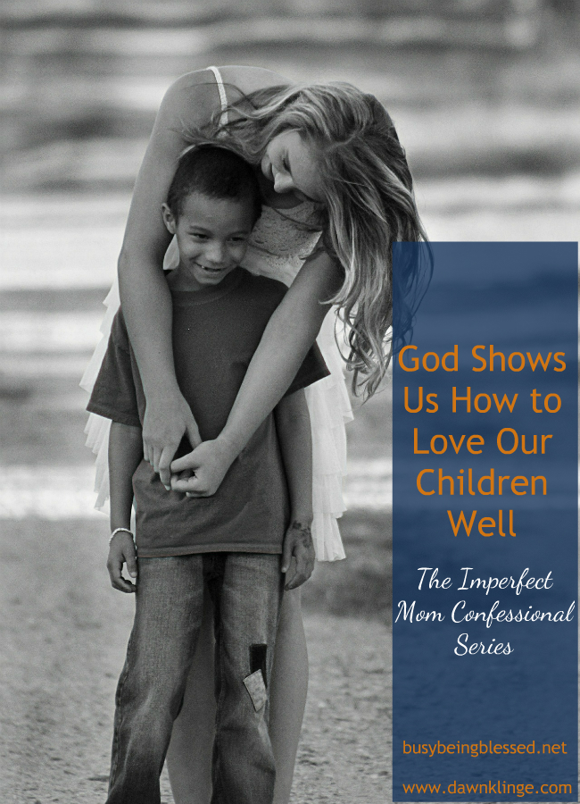 God Shows Us How to Love Our Children Well