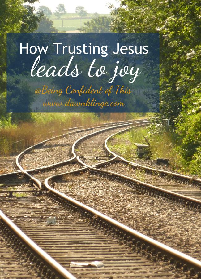 How Trusting Jesus Leads to Joy