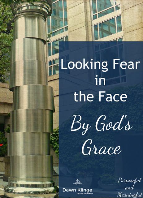 Facing Your Fears With God's Grace
