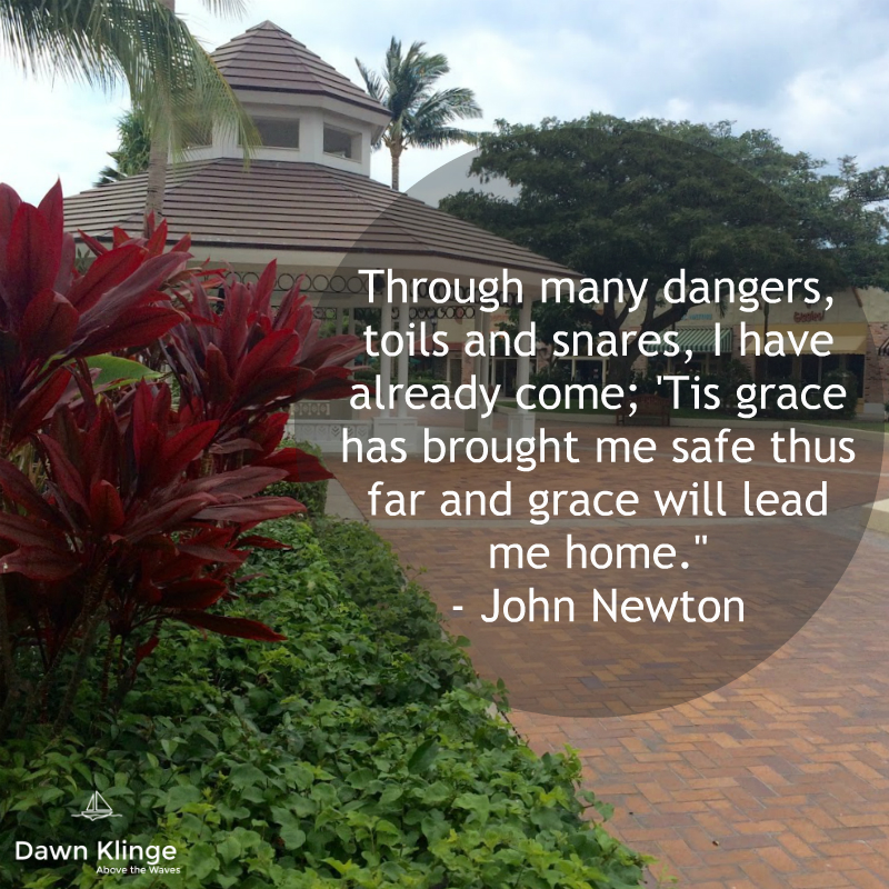 """""""Through many dangers, toils and snares, I have already come; 'Tis grace has brought me safe thus far and grace will lead me home.""""  - John Newton"""