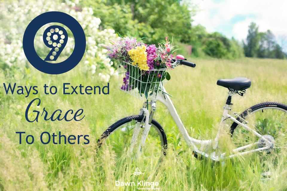 9 ways to extend grace to others