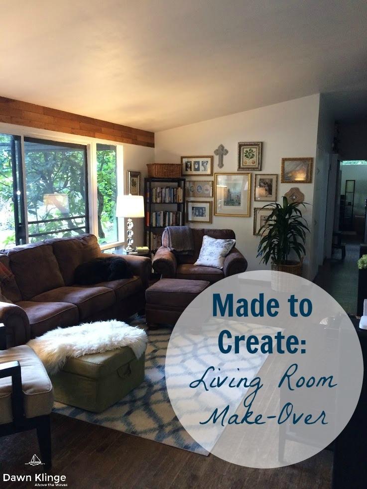 Made to Create:  Living Room Make-Over