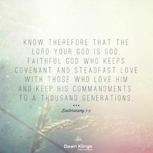 God is faithful and steadfast