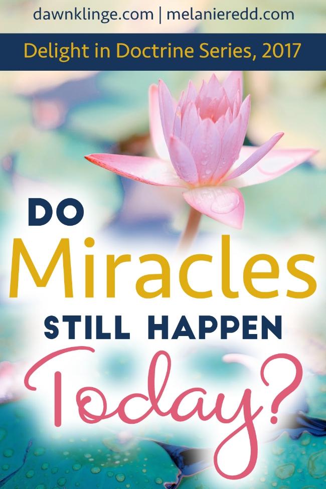 Do Miracles Still Happen Today?