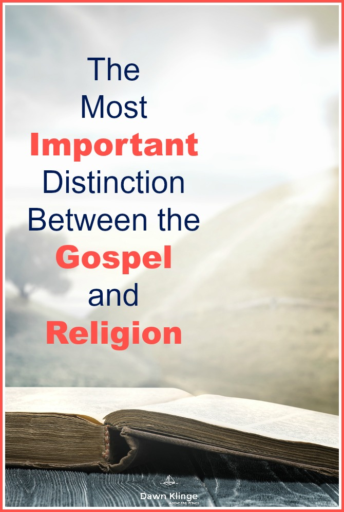 most important distinction between gospel and religion
