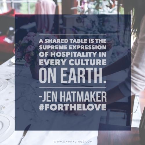 hospitality, Jen Hatmaker, #forthelove