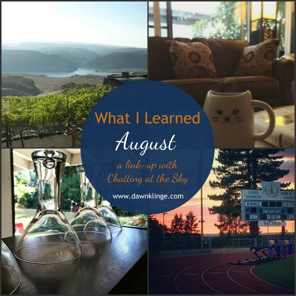 what I learned- August
