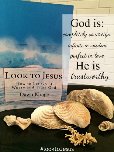 Look to Jesus: How to Let Go of Worry and Trust God | best books on trusting God | Christian theology | how I learned to trust God | Above the Waves || #trustinggod #christian living