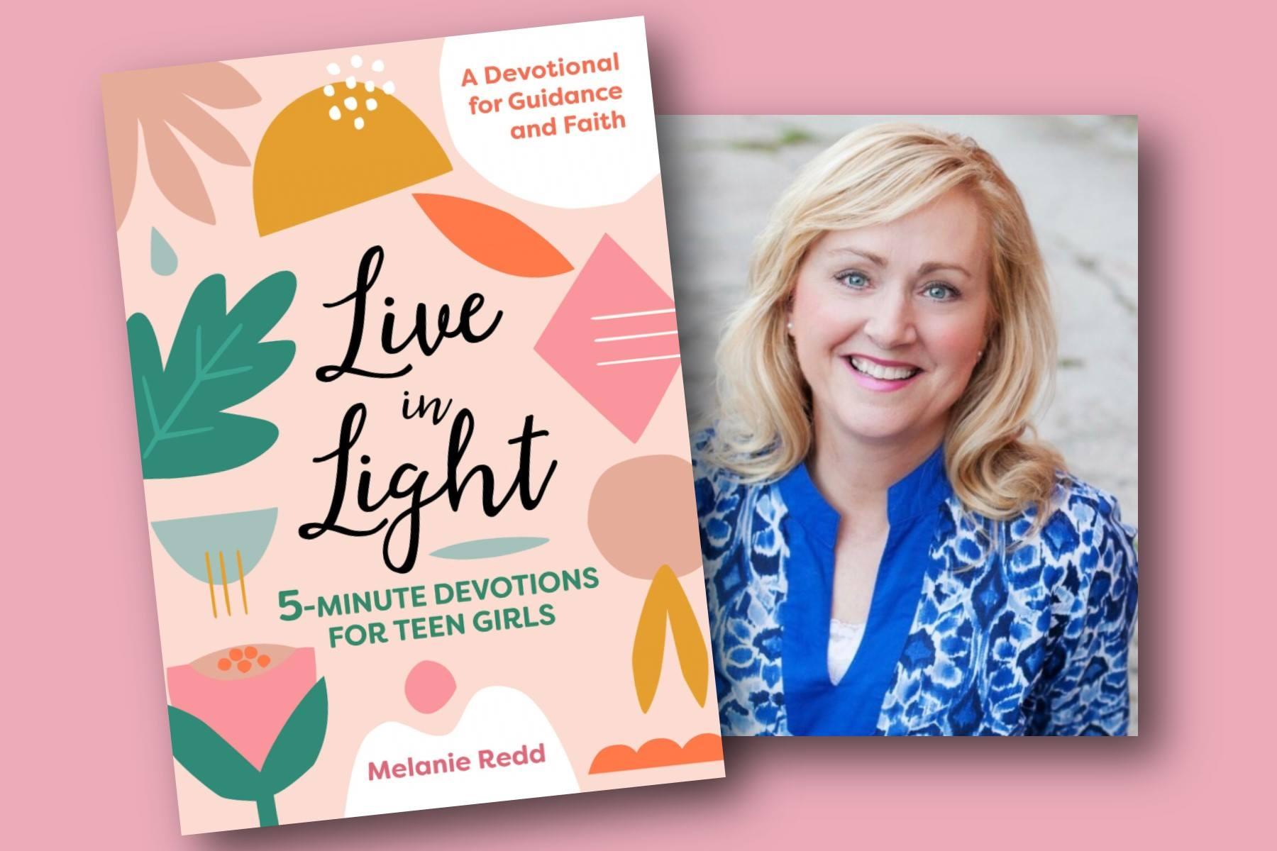 Live the Light 5 minute devotionals for teen girls by Melanie Redd | #teendevotional