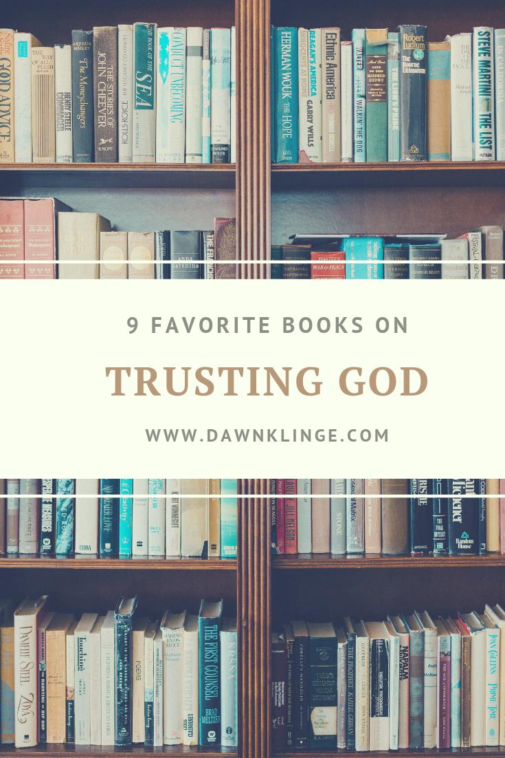 9 of the Best Books on Trusting God | christian books about trusting God | favorite books on trusting God || Above the Waves #trustgod #christianbooks