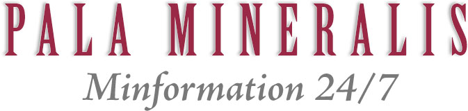 Pala Mineralis / Minformation 24/7 masthead