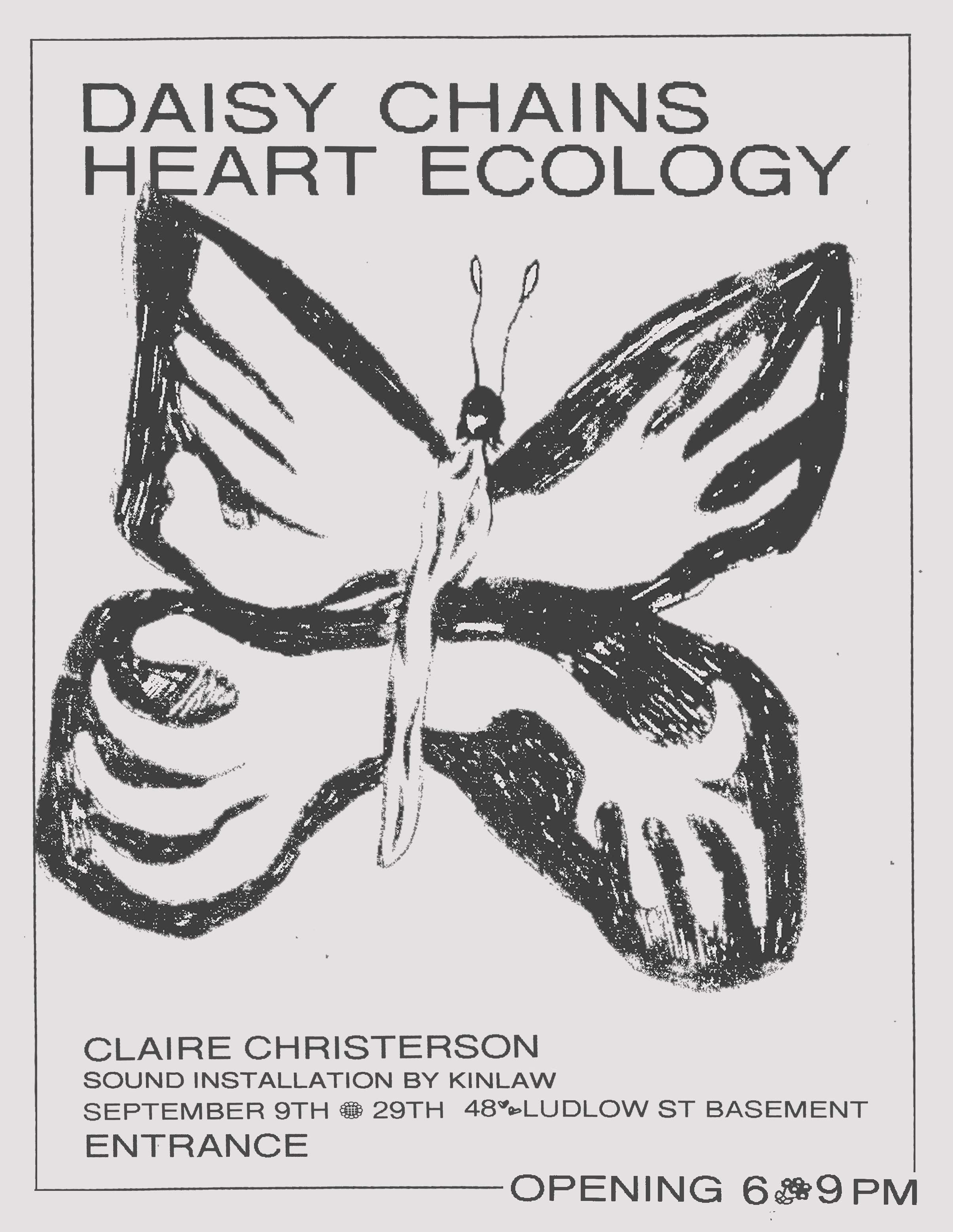 Claire Christerson, Daisy Chains Heart Ecology - September 9 – 29, 2017Opening: Saturday, September 9th from 6 – 9 pmAdd to: Google Calendar iCal