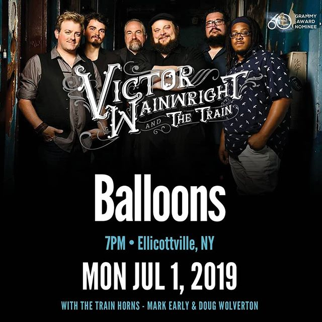 Grab a ticket and come on down to Balloons Resturant and Nightclub on July 1st! For tickets go to : www.VictorWainwright.com/live #VictorWainwright #victorwainwrightandthetrain #thetrain2019 #thetrain #memphisloud #ellicottville