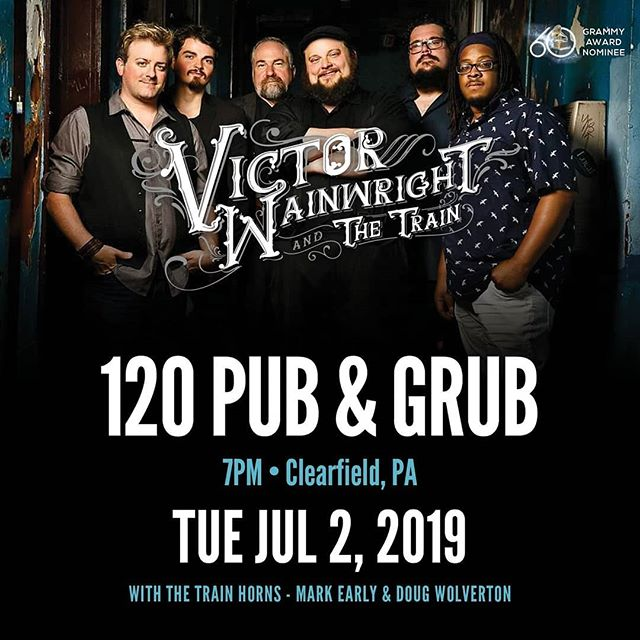 In just 24 hrs Victor Wainwright & The Train steam into Clearfield PA for another great Show at 120 Pub & Grub! 😎 See you there w/ Pat Harrington, Doug Woolverton,Mark Earley, Terrence Grayson & Billy Dean! 🚂🚂🚂🚂🚂🚂