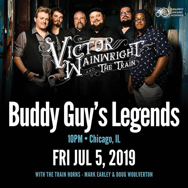 I know where the party is going to be on July 5th! Come on down and join Victor Wainwright and The Trains Big Band @ Buddy Guy's Legend.