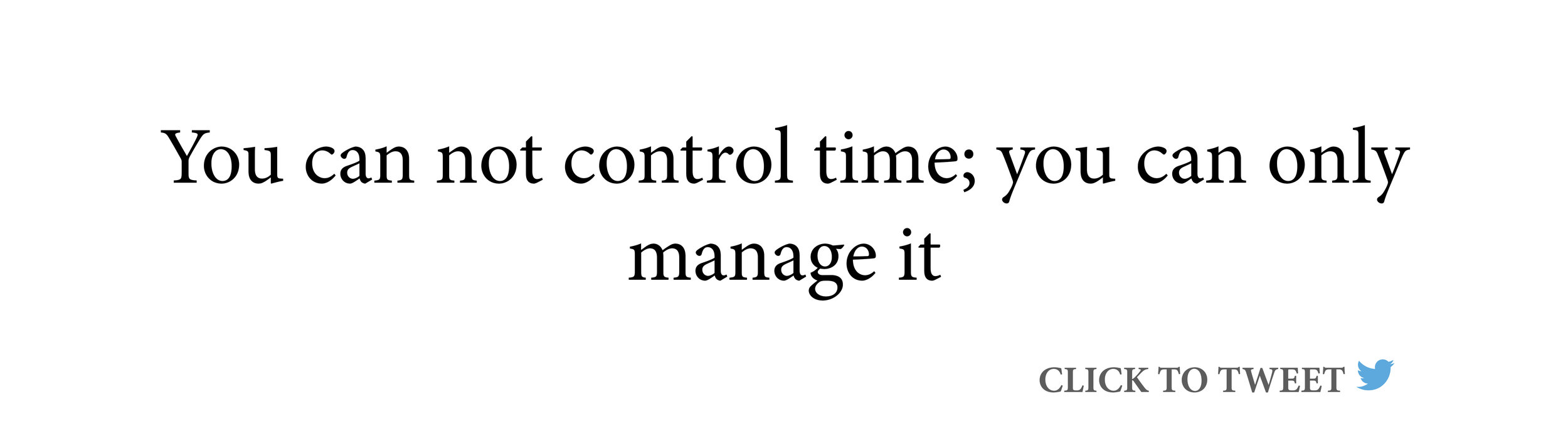 why-timing-is-everything-you-can-not-control-time-you-can-only-manage-it.jpg