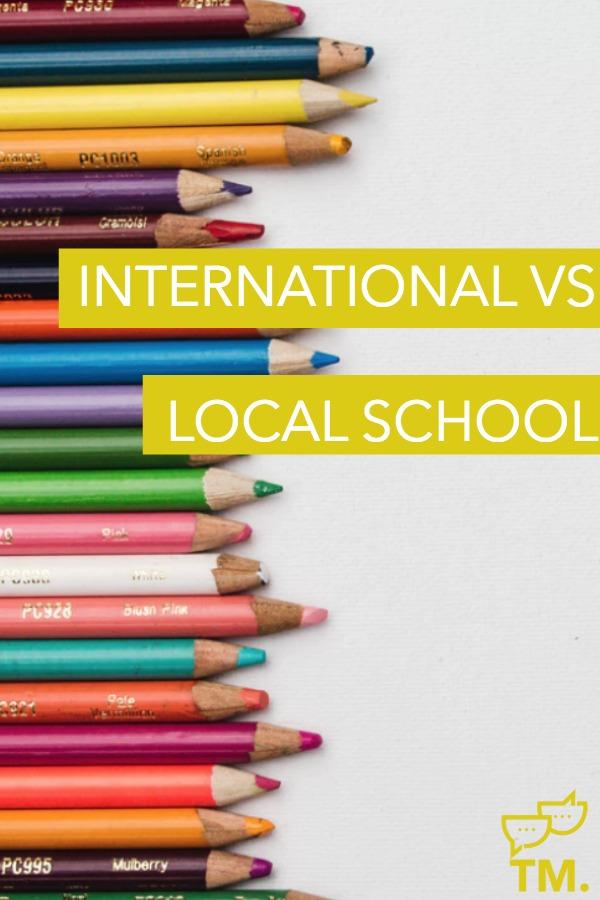 Should I send my child to International or Local School