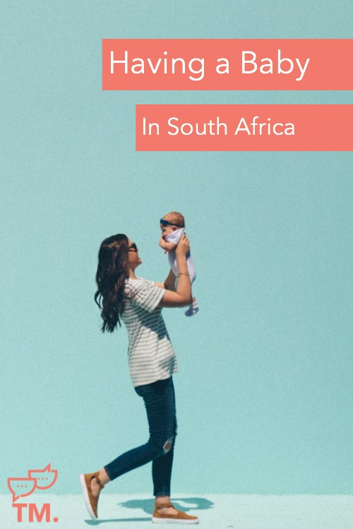Having a baby in South Africa