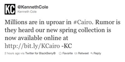 Kenneth Cole's insensitive Tweet made in response to the conflicts in Cairo.