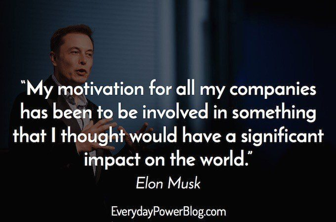 Elon Musk, CEO and founder of Tesla, is a motivator for his company.