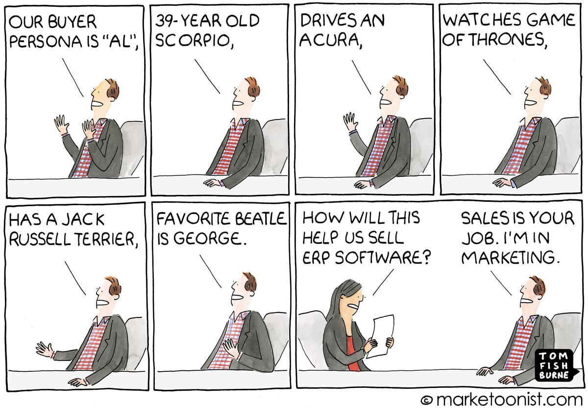 Marketoonist Tom Fishburne illustrates sales and marketing working together to create personas.
