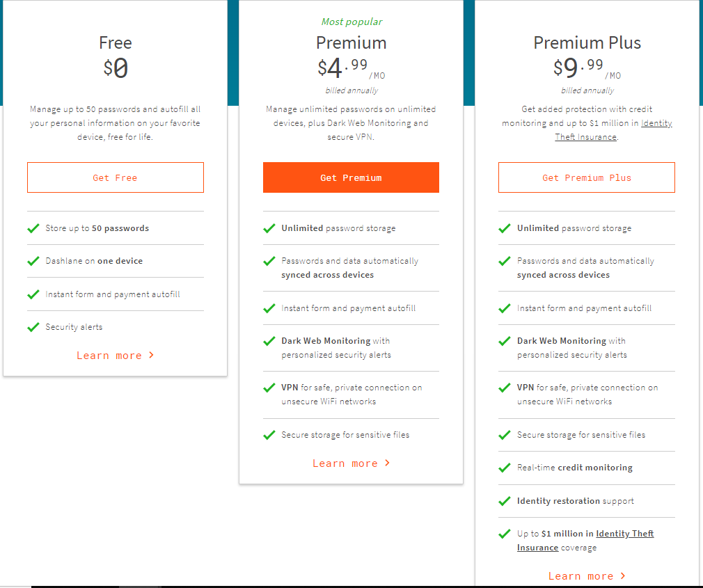 Dashlane is a password management tool that helps users store, remember, and securely keep passwords in one place. They can also sync them across platforms and share with other users without disclosing personal information. Above are the multiple pricing plans for this useful management tool.