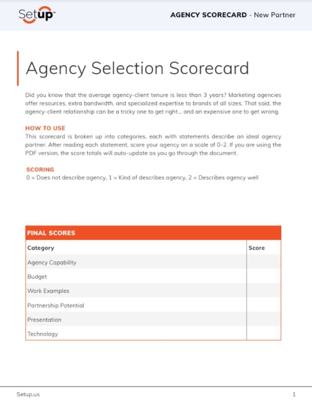 Evaluate your existing partners with this free agency evaluation scorecard.