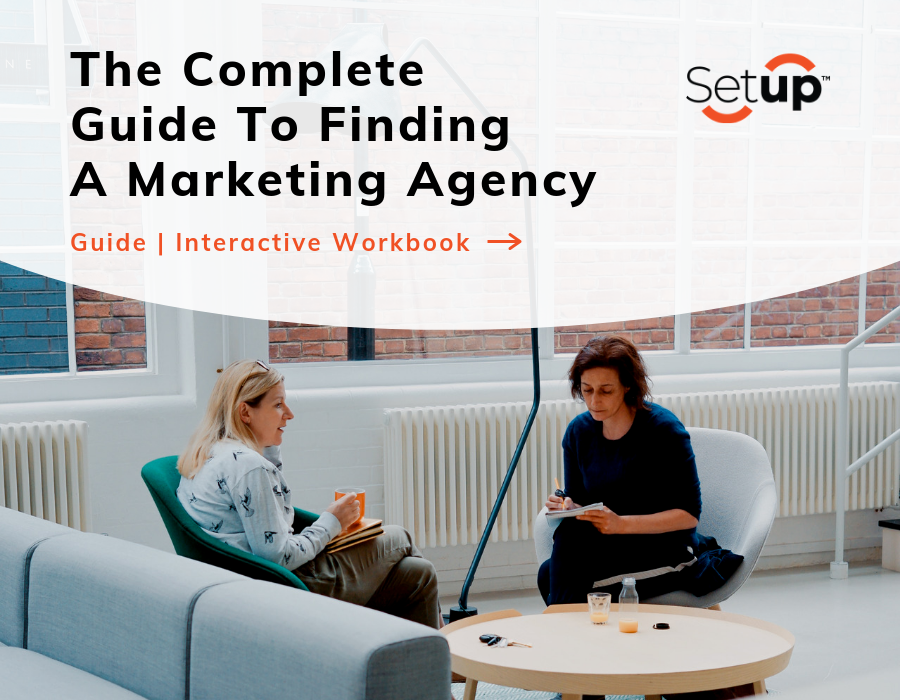 Complete Guide to Finding a Marketing Agency