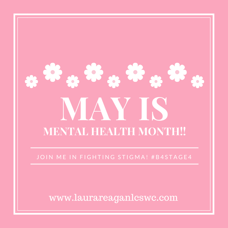 May is Mental Health Month! #B4Stage4