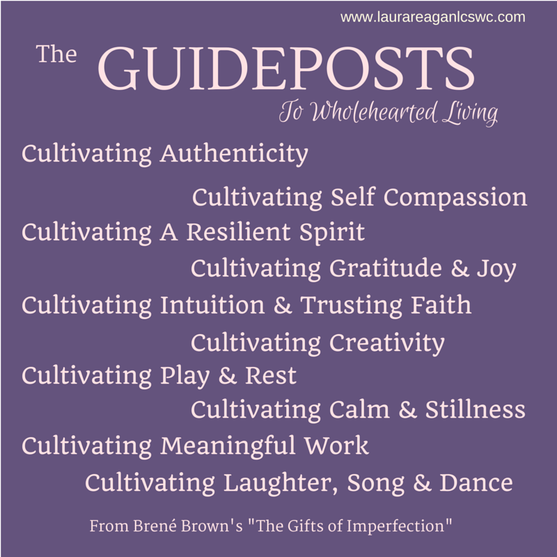 Brené Brown's Guideposts to Wholehearted Living
