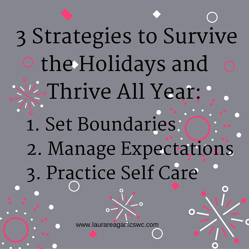 Survive the holidays and thrive all year