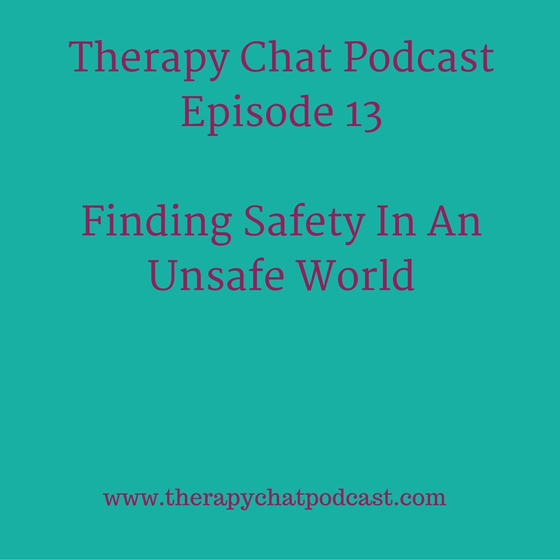 CLICK ON THE IMAGE ABOVE TO LISTEN TO THERAPY CHAT PODCAST EPISODE 13!