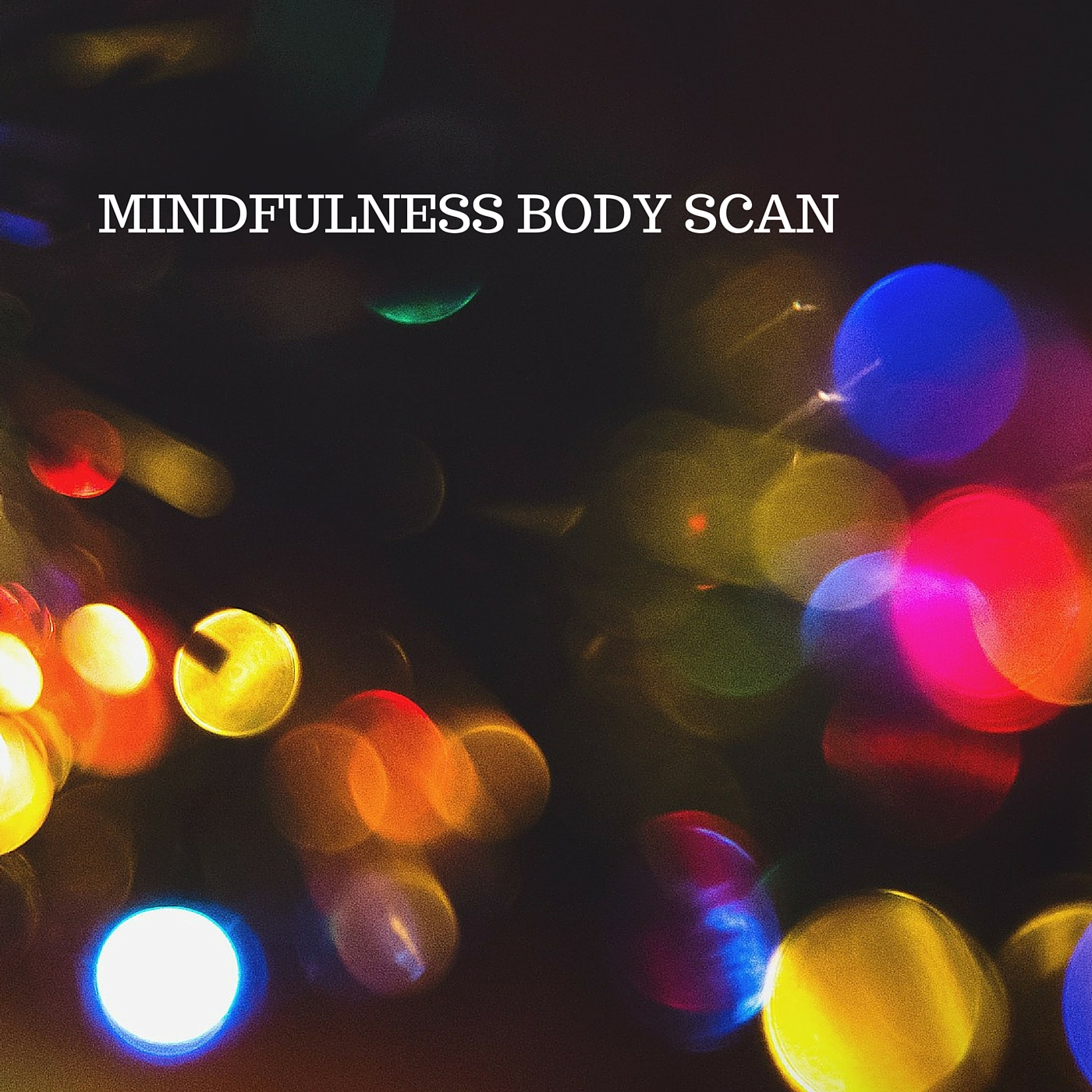 Click on the image to download a free mindfulness body scan meditation. Namaste.