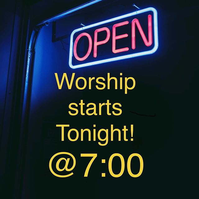 Our weekly worship starts tonight! Meal is at 6:30, worship starts at 7:00! #1styouthanson #thebiblesays