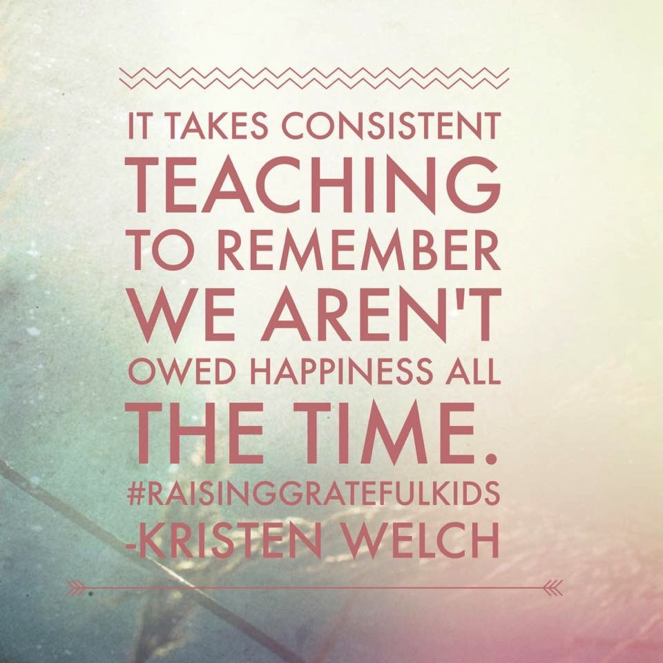 Quote from   Raising Grateful Kids in an Entitled World