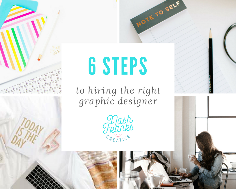 6 steps to hiring the perfect graphic designer for your project