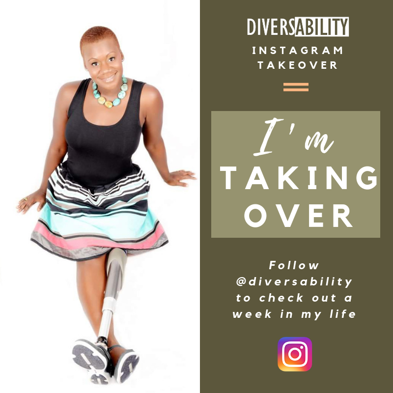 """[Image Description: A graphic is split into two parts. The left side has a white background and shows a woman wearing a black dress with a striped skirt sitting, smiling at the camera. The right side has an olive green background. At the top, white text reads, """"Instagram Takeover"""" beneath the white Diversability logo. In a lighter green box, white text reads, """"I'm taking over"""". Beneath it, white text reads, """"Follow @Diversability to check out a week in my life."""" Beneath the text, there is a multicolored Instagram logo.]"""