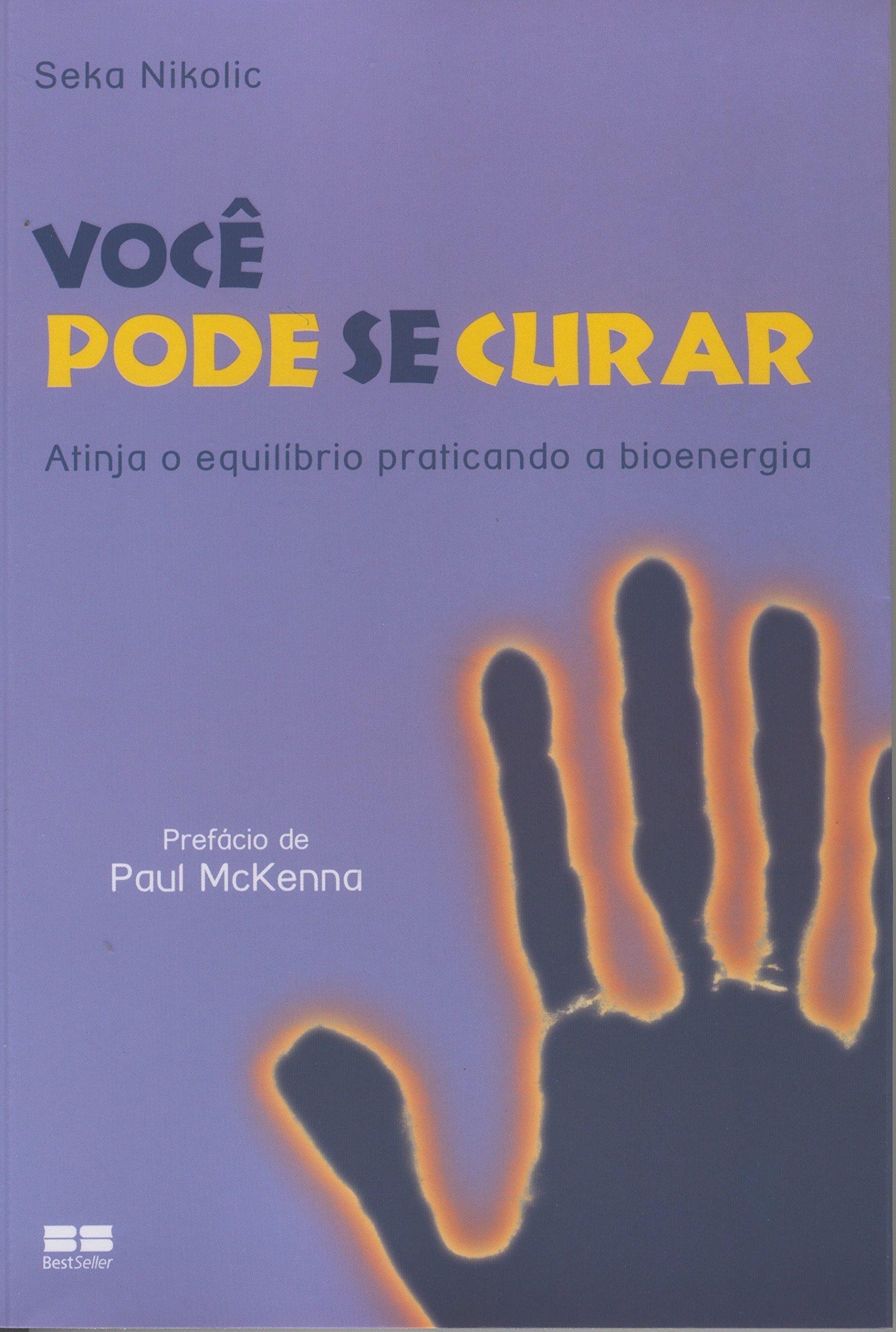 """PORTUGUESE TRANSLATION:  """"Você Pode Se Curar"""""""