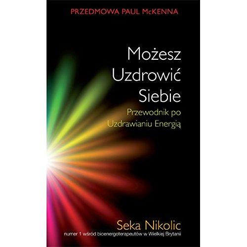 """POLISH TRANSLATION:  """"Mozesz uzdrowic siebie"""""""