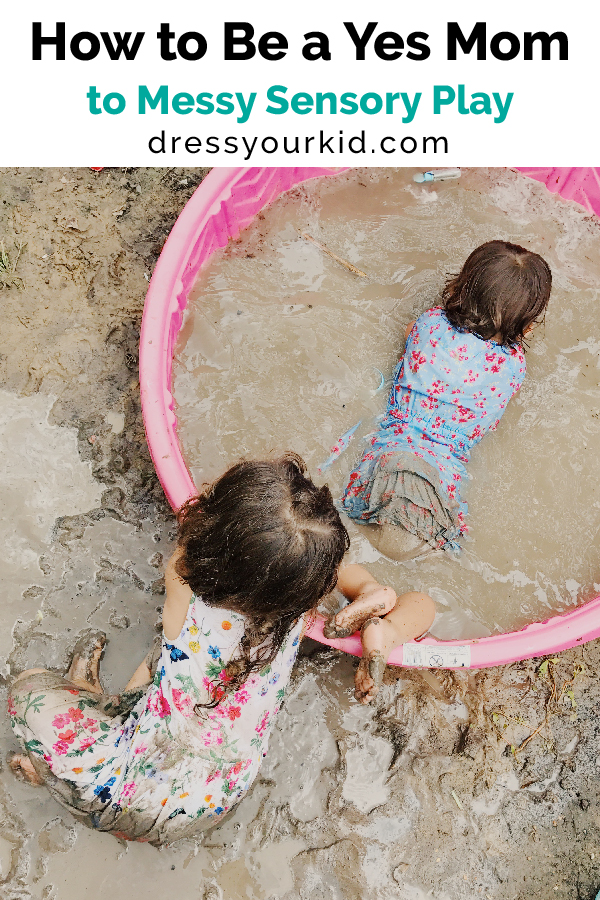 how to be a yes mom to messy sensory play