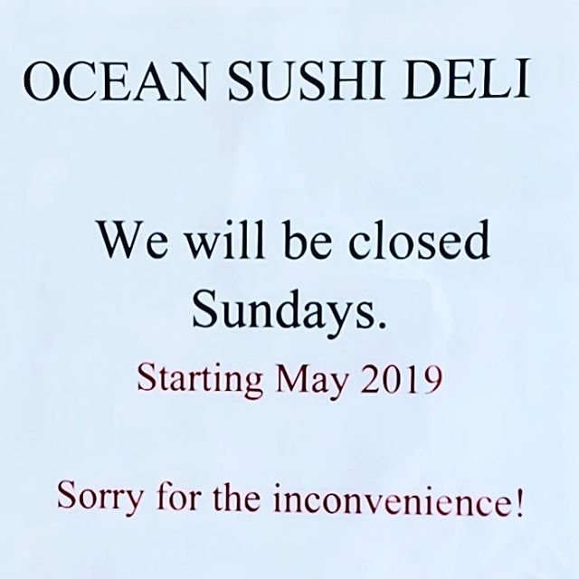 Just a friendly reminder... closed Sundays.