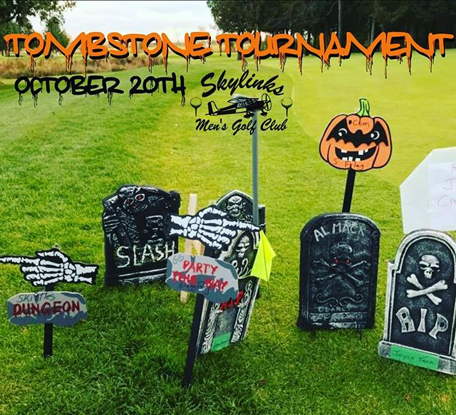 Tombstone Tournament October 20th - Sign up deadline is this Friday 10/12. Run don't walk to skylinksmensgolf.com and register today! Remember to bring your Tombstone!! #skylinksmensclub #skylinksmensgolf #skylinksgolfcourse #skylinksgc #golf #longbeach