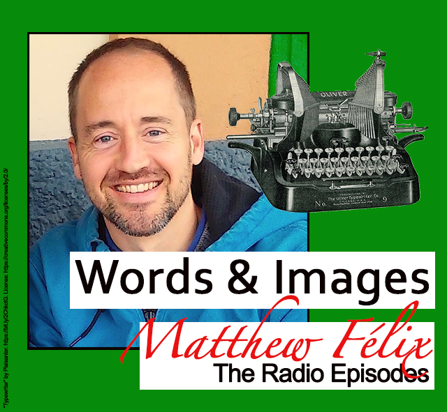 "Logo for author and podcast Matthew Félix's ""Words and Images"" podcast."