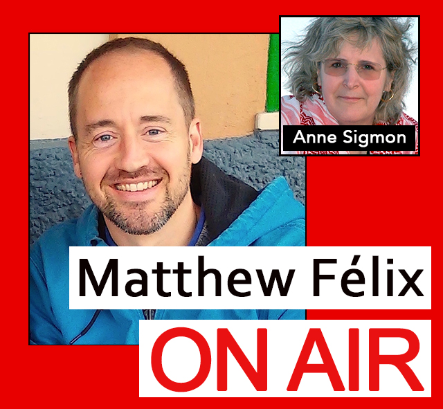 """Matthew Felix on Air"" video podcast: Author Matthew Félix talks with travel writer Anne Sigmon about her forthcoming memoir about recoving from her stroke."