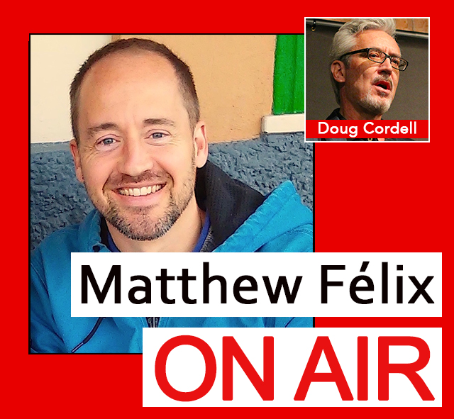 """Matthew Félix on Air"" video podcast episode: Author Matthew Felix talked with NPR storyteller and Emmy-nominated writer Doug Cordell about the art of storytelling and his travels in Morocco."