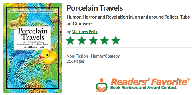 "Author Matthew Felix's ""Porcelain Travels"" book reviews five-star review from Readers' Favorite, which called ""Porcelain Travels"" "" a truly hysterical book.""."