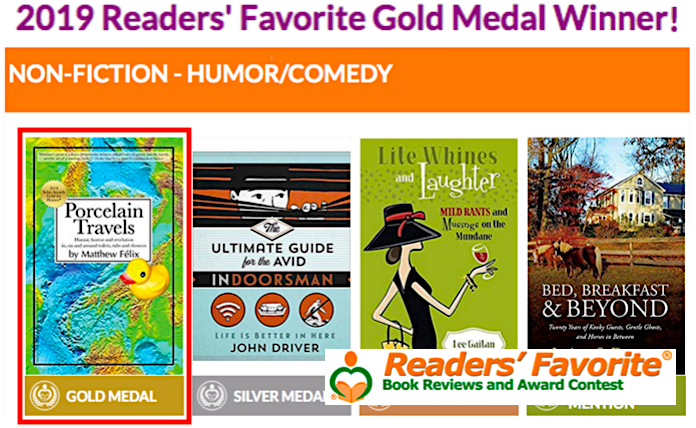 """Author Matthew Felix's book """"Porcelain Travels"""" received Gold for Humor in the 2019 Readers' Favorite Awards."""