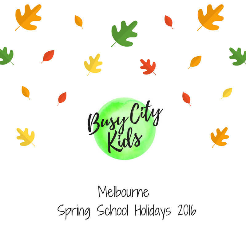 melbournespringschoolholidays2016.jpg
