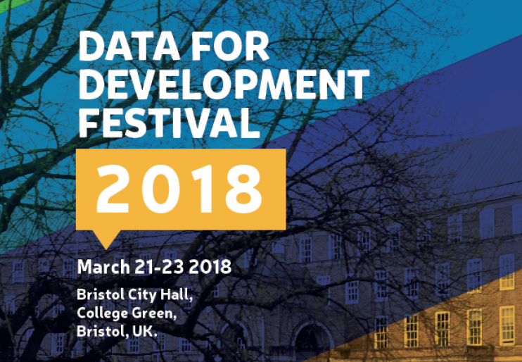 21-23 March 2018, Bristol, United Kingdom    Data for Development Festival   This event for the partners and friends of the Global Partnership for Sustainable Development Data will focus on driving action and fostering strong links that will lead to improved outcomes as the Global Partnership community looks ahead, in the short term to the 73rd UN General Assembly in September and the World Data Forum in October, and in the longer term to 2030. This event provides an opportunity to participate in numerous thematic events, network with the global data community, meet representatives of the Global Partnership's new Board of Directors and Technical Advisory Group, and shape the partnership's future.